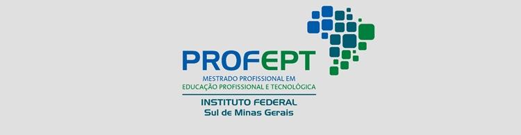 Publicado o edital do Processo Seletivo 2020 do Mestrado Profissional em Educação Profissional e Tecnológica.
