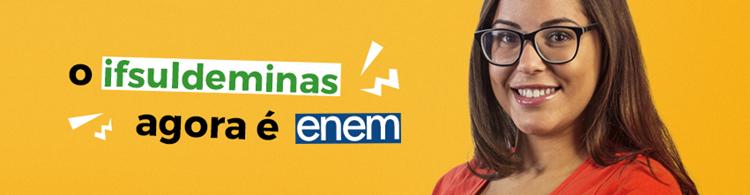 IFSULDEMINAS adota notas do ENEM como forma de ingresso nos cursos superiores. Assista ao vídeo explicativo!