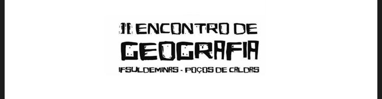 De 23 a 26/09, acontece o II Encontro de Geografia. Confira a programação e participe!