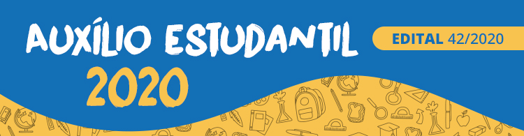 Comunicados para os ingressantes em março/2020 e para alunos selecionados no Edital 42/2020.